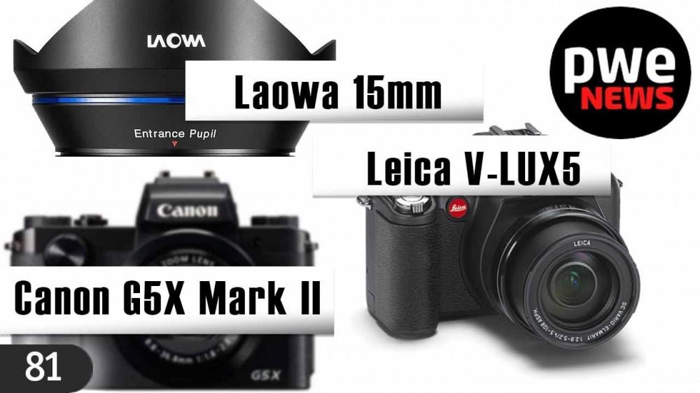 PWE News #81 | Новинки Canon и Leica | Объективы Tamron, Sigma, Laowa | Модульная камера