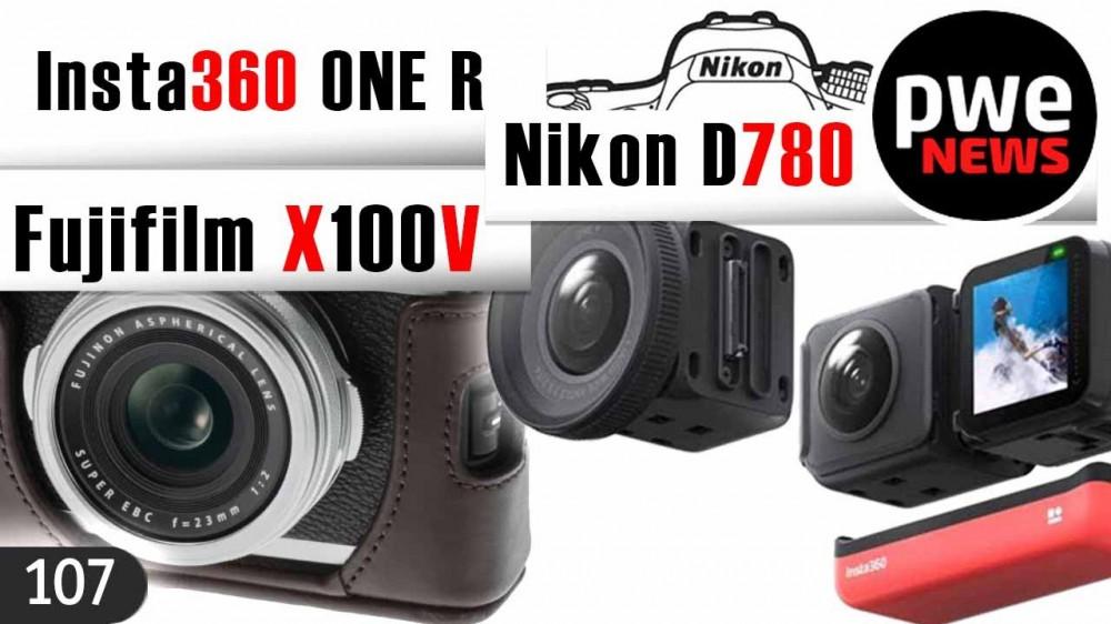 PWE News #107 | Nikon D780 | Insta360 ONE R | Fujifilm X100V