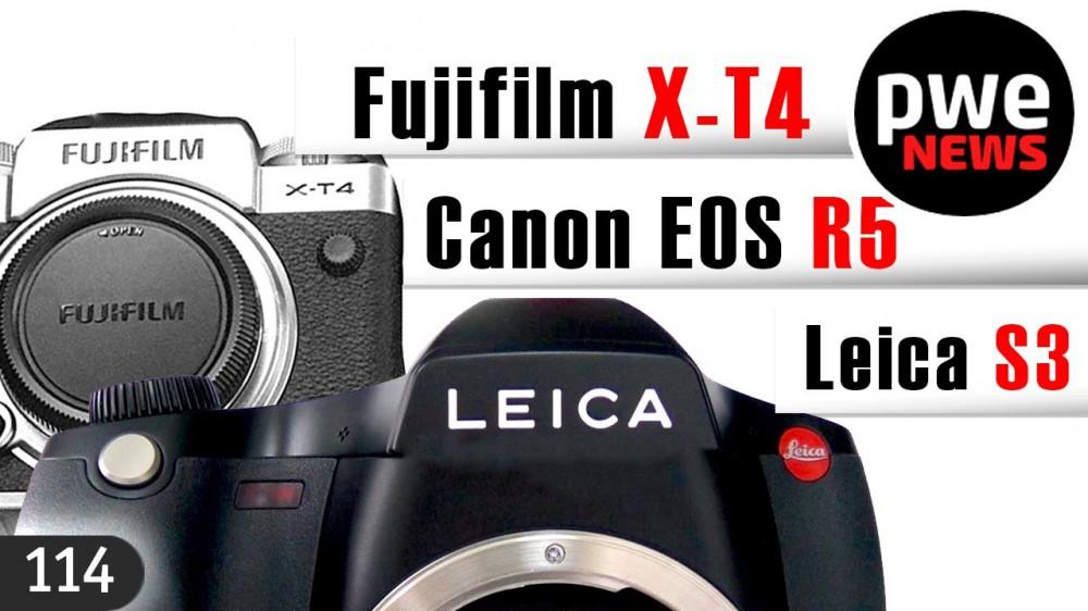 PWE News #114 | Canon EOS R5 – до Олимпиады | среднеформатная  Leica S3 | Fuji X-T4