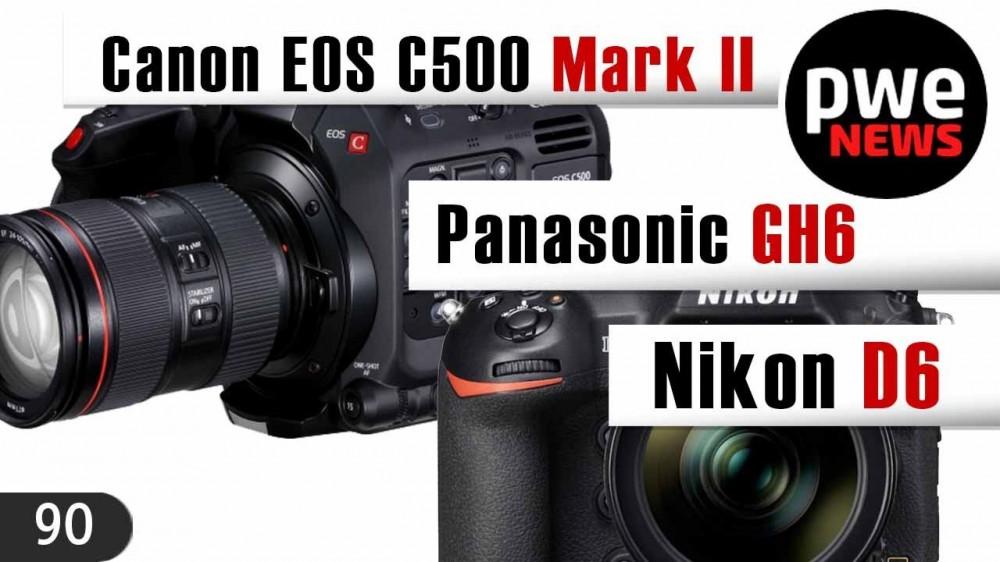 PWE News #90 | Анонс Nikon D6 | 41 МП в Panasonic GH6 | Новинка Canon