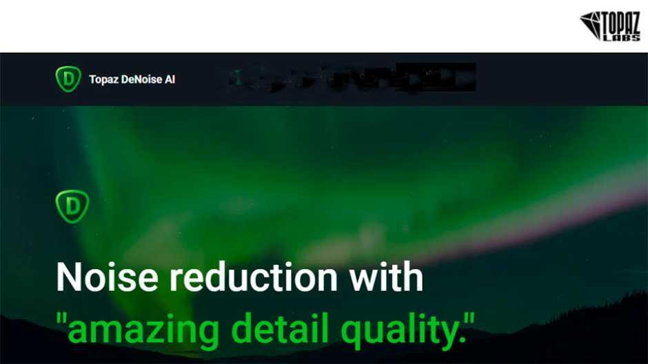 Новая версия шумодава DeNoise AI от Topaz Labs