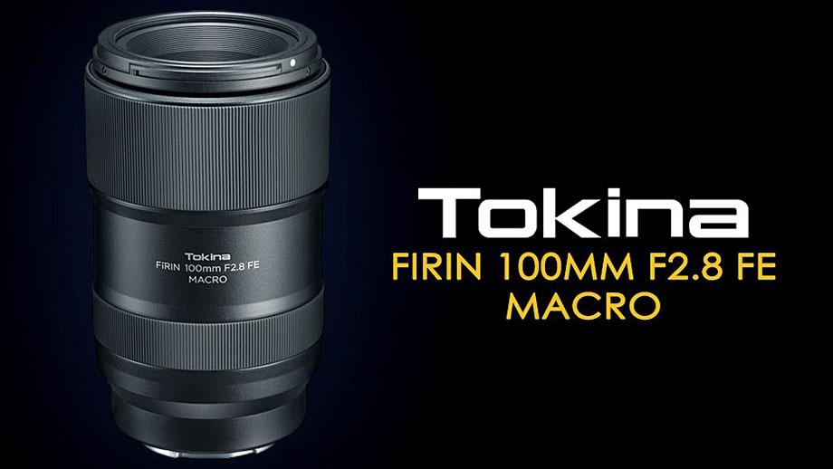 Анонсирован Tokina 100mm F2.8 1:1 MACRO под Sony E