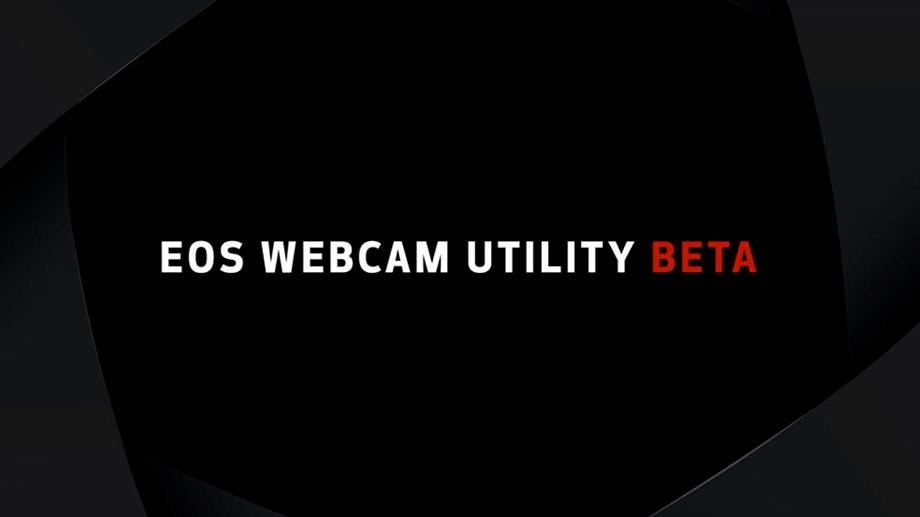 Canon выпускает EOS Webcam Utility Beta – программу для потокового видео