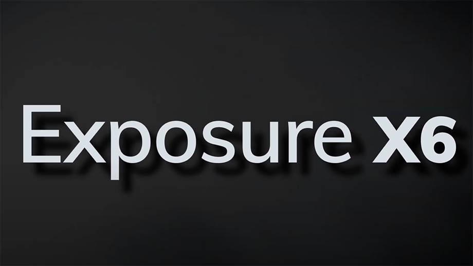 Готовится Exposure X6, новая версия редактора и конвертера