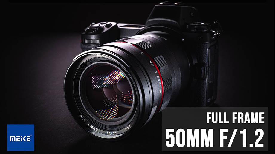 Meike анонсировала новый объектив 50mm F1.2 для Nikon Z, Sony E, Canon RF, Canon EF и Leica L