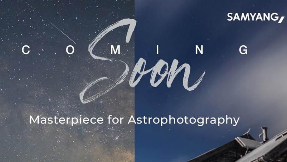 Samyang представит два новых светосильных широкоугольных объектива для астрофотографии