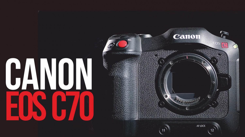 Oбзор Canon EOS C70, кинокамеры c идеальной цветопередачей